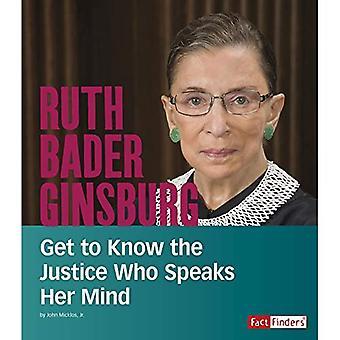 Ruth Bader Ginsburg: Conhecer que a justiça quem fala sua mente (pessoas que você deve saber)