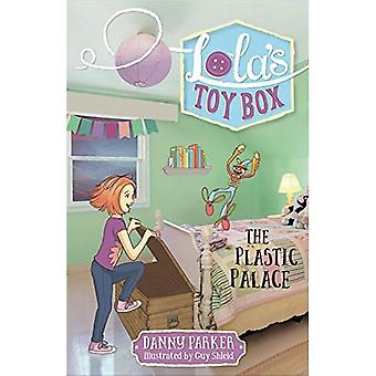 The Plastic Palace (Lola's Toy Box)