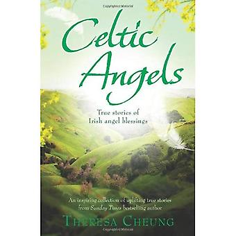 Celtic Angels: True Stories of Irish Angel Blessings