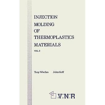 Injeksjon Molding av termoplastisk materiale 2 av Whelan & A.