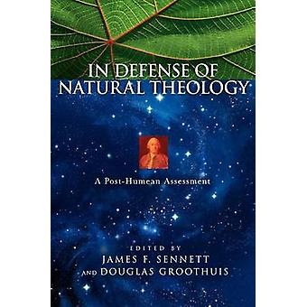 In Defense of Natural Theology The Bible and African Christianity by Sennett & James F.