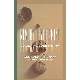 Memory Development Between Two and Twenty by Schneider & Wolfgang