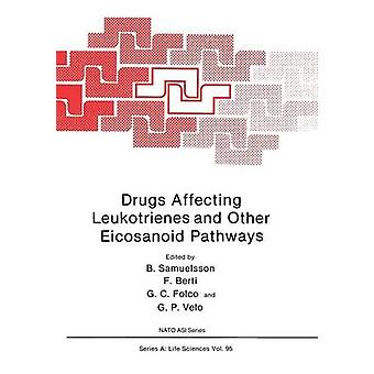 Drugs Affecting Leukotrienes and Other Eicosanoid Pathways by Velo & G.