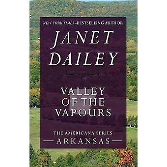 Valley of the Vapours by Dailey & Janet