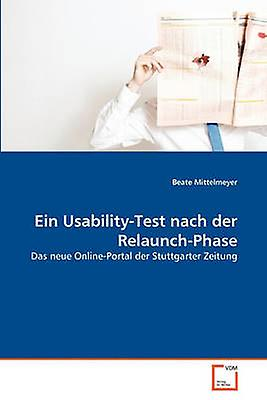 Ein UsabilityTest nach der RelaunchPhase by Mittelmeyer & Beate