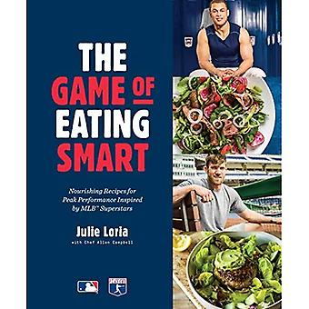 The Game of Eating Smart: Nourishing Recipes for Peak� Performance Inspired by MLB Superstars