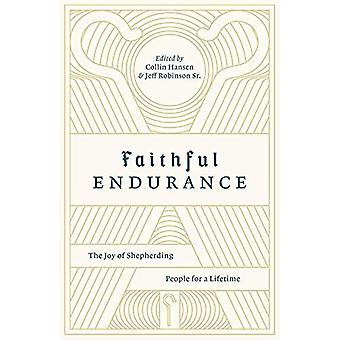 Faithful Endurance: The Joy� of Shepherding People for a Lifetime (The Gospel Coalition)