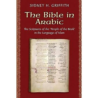 The Bible in Arabic - The Scriptures of the 'People of the Book' in th