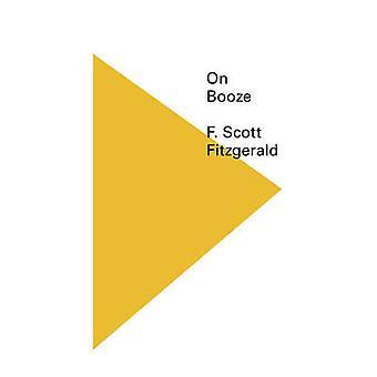 On Booze by F. Scott Fitzgerald - 9780811219266 Book