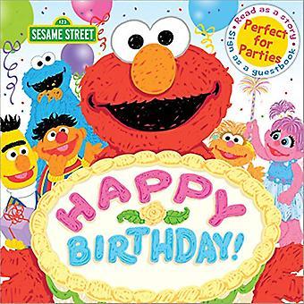 Happy Birthday! - A Birthday Party Book by Sesame Workshop - 978149264