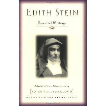 Edith Stein - Essential Writings by John Sullivan - Edith Stein - 9781