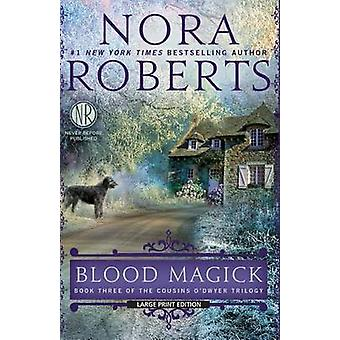 Blood Magick (large type edition) by Nora Roberts - Nora Roberts - 97