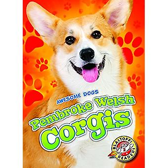 Pembroke Welsh Corgis by Christina Leighton - 9781626173934 Book