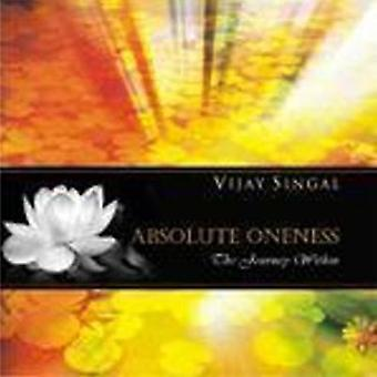 Absolute Oneness - The Journey within by Vijay Singal - 9788183282529