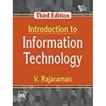 Introduction to Information Technology by V. Rajaraman - 978938747229