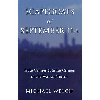 Scapegoats of September 11th: Hate Crimes and State Crimes in the War on Terror (Critical Issues in Crime & Society): Hate Crimes and State Crimes in the ... Issues in Crime and Society Series)