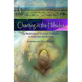 Singen in den Hügeln: Nichiren Daishonim Buddhismus in Wales und die Grenzen
